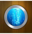 Porthole on wood under the sea vector image vector image