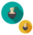 set of noodle in soup bowl are holding with vector image