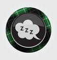 button with green black tartan zzz speech bubble vector image