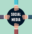 Concept of social media with hands vector image