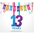 13 years birthday celebration greeting card design vector image