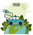 ecology green world car vehicle transport electric vector image