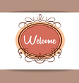 welcome invitation template vector image vector image