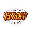 15 percent off comics icon vector image