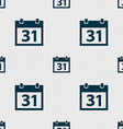 Calendar sign icon 31 day month symbol Date button vector image