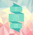 Spring time on an abstract polygonal background vector image