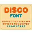 Disco font Retro alphabet Vintage rounded alphabet vector image