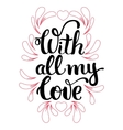 Hand drawn pink heart with letterin vector image