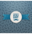 Fathers Day realistic Banner with Ribbon and Text vector image