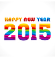 creative colorful new year 2015 greeting design vector image