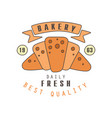 bakery daily fresh best quality logo template vector image
