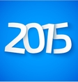 Happy new year 2015 paper text on blue background vector image vector image
