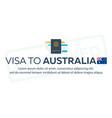 visa to australia travel to australia document vector image