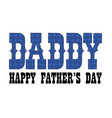blue bandana daddy fathers day vector image