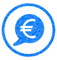 euro message balloon rounded grainy icon vector image
