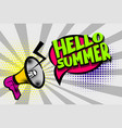 hello summer comic text pop art colored bubble vector image
