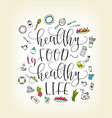 quote healthy food - healthy life lettering vector image