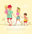 happy family on beach vacation vector image