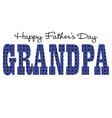 blue bandana grandpa happy fathers day vector image