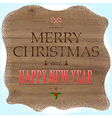 Wooden Background With Christmas Text And Holly vector image