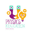physics education for kids logo symbol colorful vector image