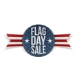 Flag Day Sale realistic Label with Text and Shadow vector image