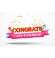 Congratulations with confetti vector image vector image