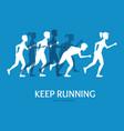 keep running card vector image