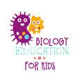 biology education for kids logo symbol colorful vector image