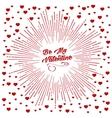 Be my Valentine starburst background vector image