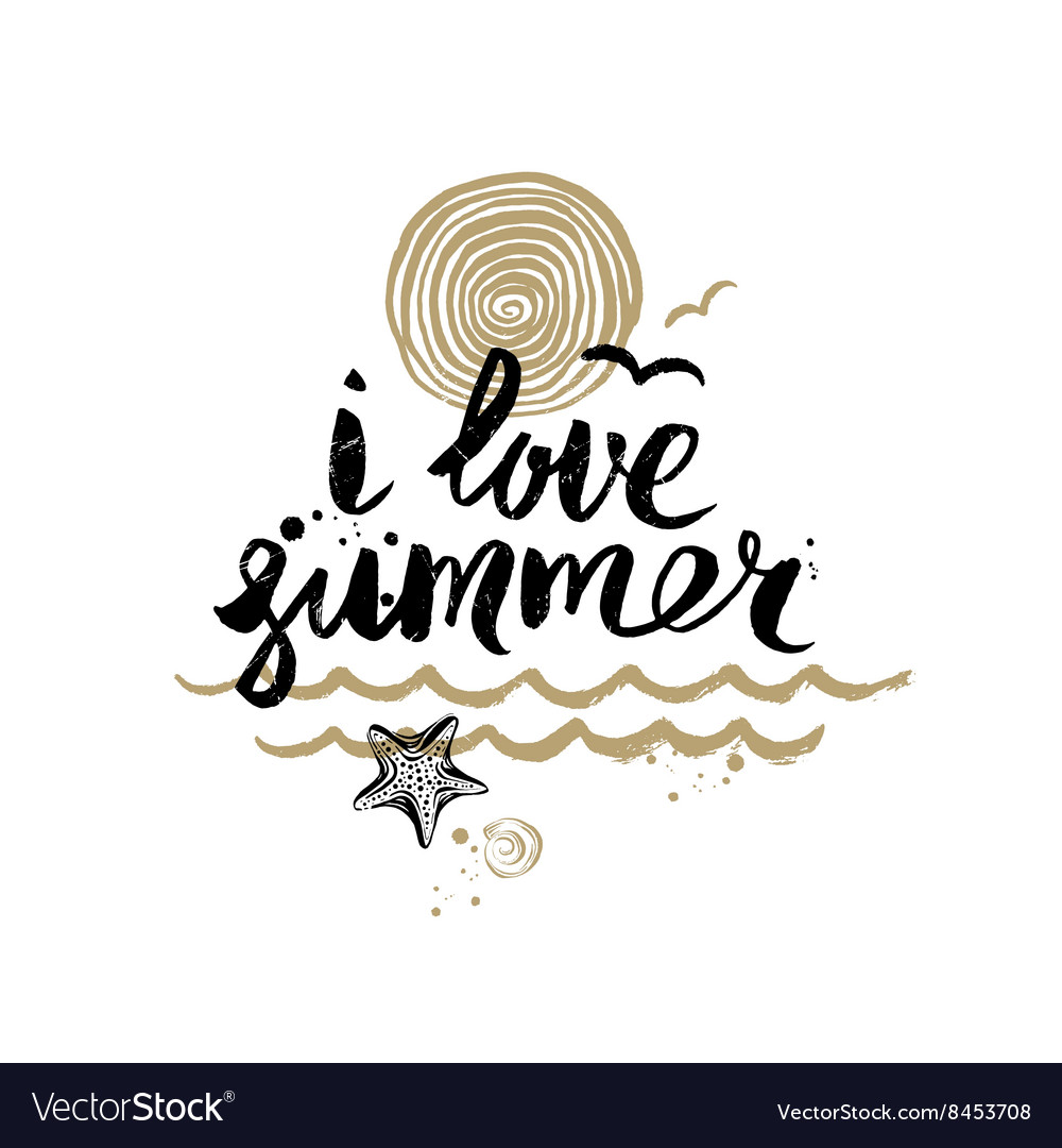 I love summer  hand drawn vector
