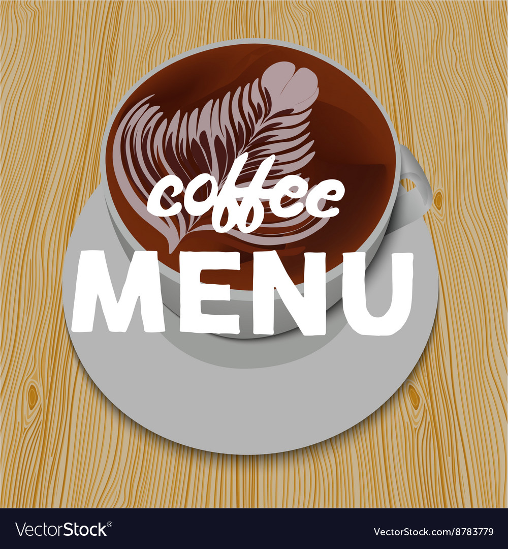 White cup of cappuccino on the wooden table and vector