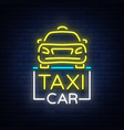 taxi car design neon glowing logos concept vector image