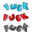 Fuck lettring set Profanity typography vector image
