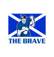 rugby player scotland flag the brave vector image vector image