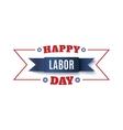 Happy Labor Day label vector image
