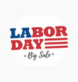 labor-day-big-sale-logo vector image