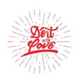 Do it with love Hand-lettering text Handmade vector image