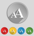Enlarge font AA icon sign Symbol on five flat vector image