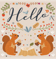 hello squirrel autumn floral vector image