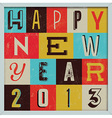 307Colorful Retro Vintage 2013 New Year vector image