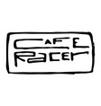 cafe racer text lettering vector image