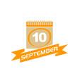 10 september calendar with ribbon vector image