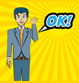 comic man pop art ok bubble speech vector image