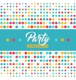 Multicolored dot background for disco party poster vector image vector image