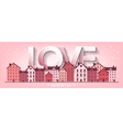 City with hearts Love vector image