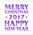 Inscription Merry Christmas 2017 Happy new year vector image