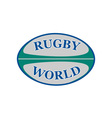 rugby ball with words rugby world vector image