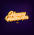 happy halloween hand written lettering quote vector image