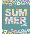 Summer time graphic with flowers background vector image